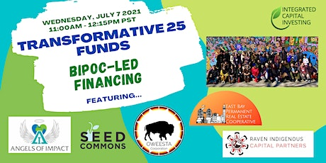 Transformative 25 Funds - BIPOC-led Funds Webinar tickets