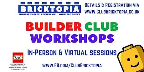 Bricktopia Builder Club sessions - June tickets
