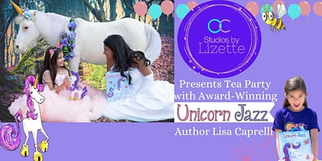 Tea Party with Unicorn Jazz  and Children's Author Lisa Caprelli tickets