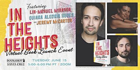 In The Heights Virtual Book Launch! | Bookshop Santa Cruz & Random House tickets