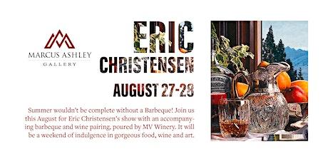 Eric Christensen~Meet the Artist~August 27th & 28th tickets