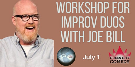 Workshop for Improv Duos with Joe Bill tickets