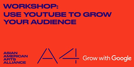 Artists & Creative Entrepreneurs: Grow your Audience with YouTube tickets