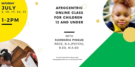 Afrocentric Online Class for Children 12 and Under tickets