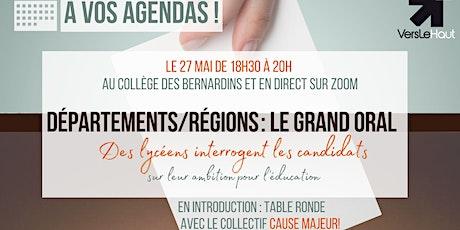 Départements/régions : le grand oral billets