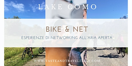 BIKE & BUSINESS NETWORKING - Colico/Domaso (LAGO DI COMO) biglietti