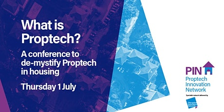 What is Proptech? - A conference to demystify Proptech in housing. tickets