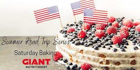 VIRTUAL Summer Road Trip Series: Saturday Baking tickets