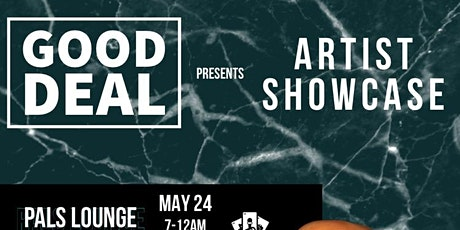Good Deal Artist Showcase tickets