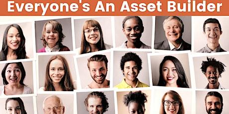 Everyone's An Asset Builder tickets