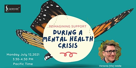 Reimagining Support During A Mental Health Crisis with Vic Welle tickets