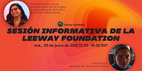 6/30 Sesión informativa de la Leeway Foundation boletos