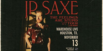 CANCELLED – JP SAXE: THE FEELINGS ARE STUPID TOUR