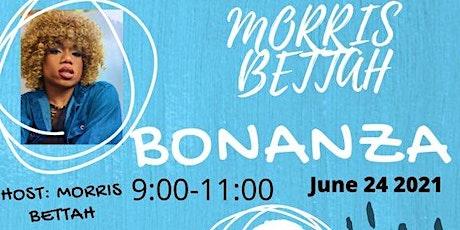Morris Bettah Bonanza tickets