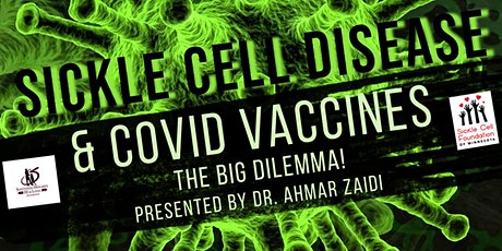 Sickle Cell & COVID-19 Vaccines: The Big Dilemma! tickets
