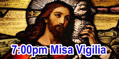 7:00pm Misa Vigilia/Sábado (Iglesia) tickets