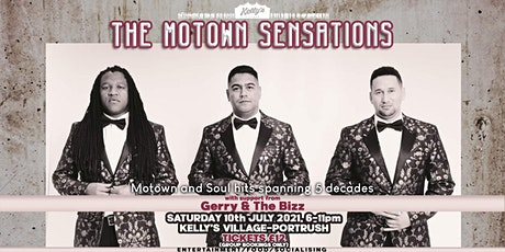 The Motown Sensations live at Kelly's Village, Portrush. + Gerry & The Bizz tickets