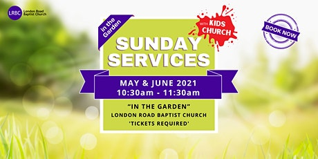 Sunday Service in the Garden @LRBC (+ Kids Church) tickets
