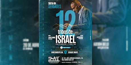 Culto de  MENTORIA   Série 12 tribos de Israel   20hrs ingressos