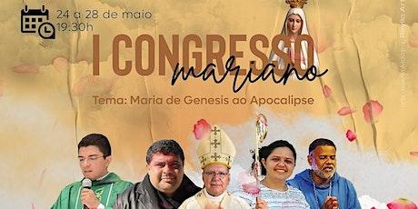 I Congresso Mariano entradas