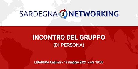 INCONTRO DI NETWORKING (DI PERSONA) biglietti