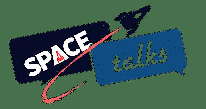 SPACEtalks - The Interstellar Business Conference image