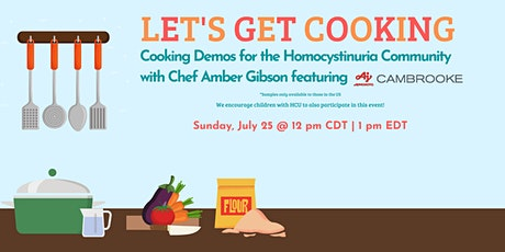 Let's Get Cooking, with Chef Amber Gibson - featuring Cambrooke Products tickets
