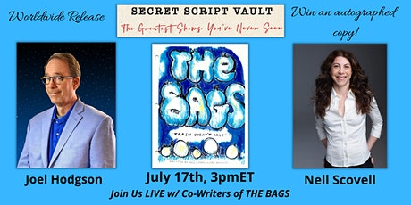 Secret Script Vault presents THE BAGS with Joel Hodgson & Nell Scovell tickets