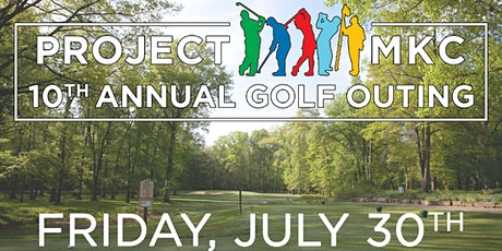 Project MKC 10th Annual Golf Outing tickets