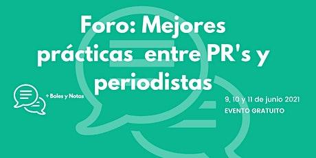 Foro Buenas Prácticas  | Periodistas | PR´'s boletos