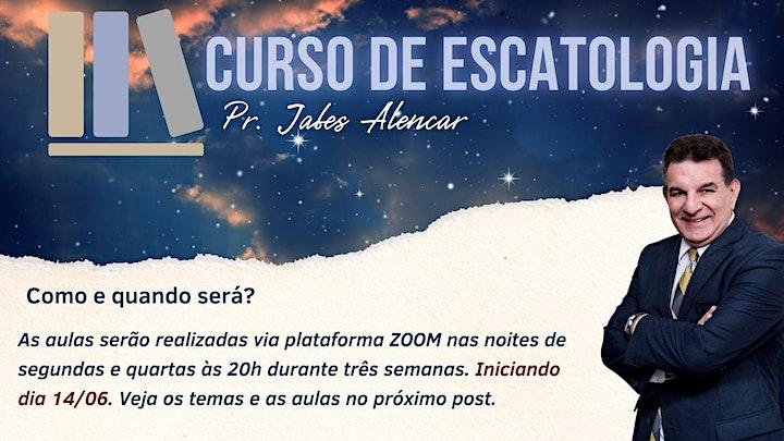 Imagem do evento CURSO DE ESCATOLOGIA COM PR. JABES ALENCAR