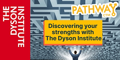Discovering your strengths with The Dyson Institute tickets