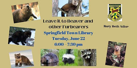 Leave it to Beaver and  other Furbearers tickets