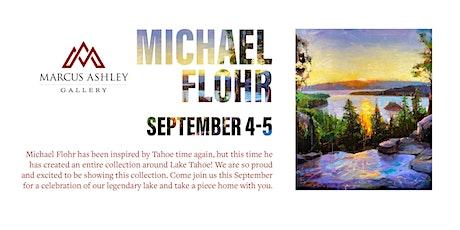 Michael Flohr~Meet the Artist~ September 4th & 5th tickets