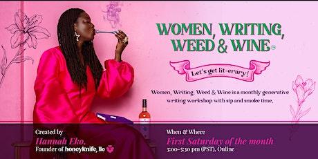 Women, Writing, Weed & Wine tickets