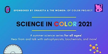 Science In Color  2021 tickets