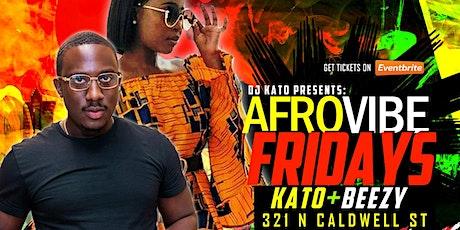 AfroVibe Fridays ft. DJ Kato & DJ Beezy: LIB's Finest! tickets