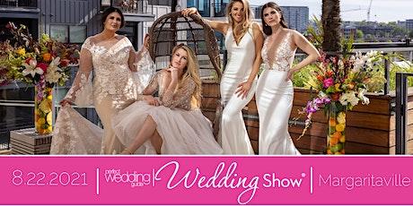 PWG Wedding Show | August 22, 2021 | Margaritaville tickets
