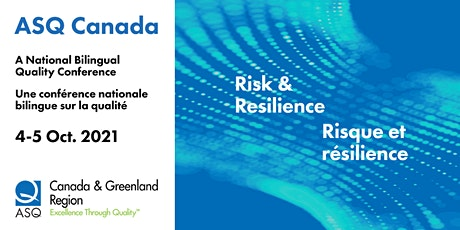 ASQ Canada Quality Conference 2021/ASQ Canada Conférence Qualité 2021 tickets