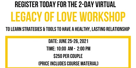 2 - Day Legacy of Love Workshop Tickets