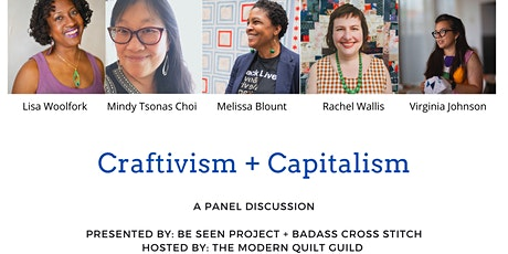 Craftivism + Capitalism: A Panel Discussion tickets
