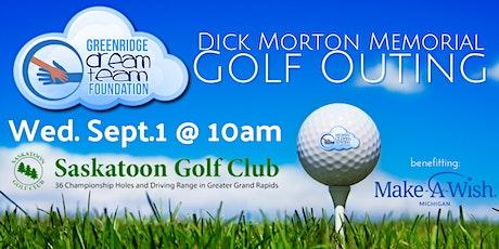 Greenridge Dream Team Foundation - Dick Morton Memorial Golf Outing tickets