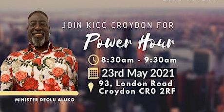 KICC CROYDON POWER HOUR SERVICE - 23 MAY 2021 tickets
