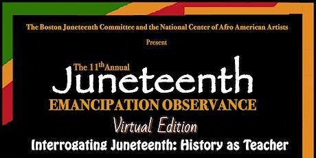 Boston's 11th Annual Juneteenth Emancipation Observance 2021 (VIRTUAL) entradas