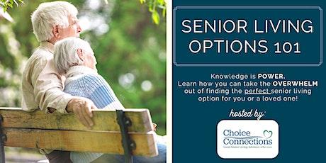 Senior Living Options 101 tickets