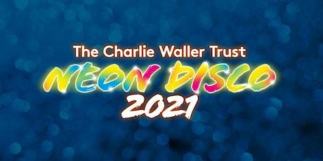 The Charlie Waller Trust Neon Disco 2021 tickets