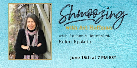 Shmoozing with Avi featuring Helen Epstein tickets