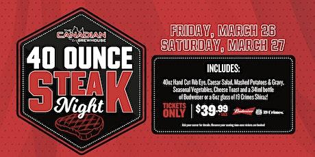TEST 40oz Steak Night (Calgary - Northgate) TEST tickets