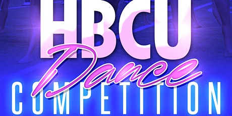 HBCU Dance Competition tickets