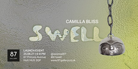 SWELL | Camilla Bliss at 87 Gallery tickets